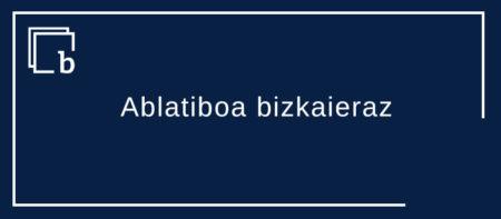 Ablatiboa bizkaieraz: ohar batzuk
