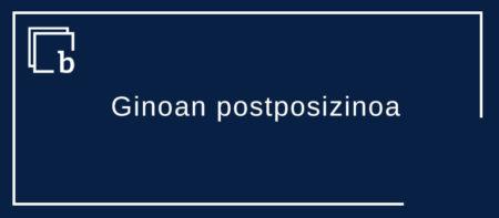 Ginoan (gino, ginoko) postposizinoa