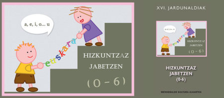 XVI Jardunaldiak hizkuntzaz jabetzen (0-6)