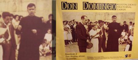 Ibarrangelun Pastorala egingo dabe Don Domingo zanaren bizitzaz