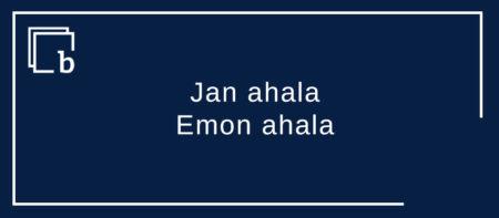 Jan ahala. Emon ahala
