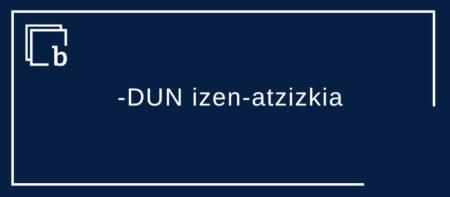 -DUN izen-atzizki, garraio-atzizki