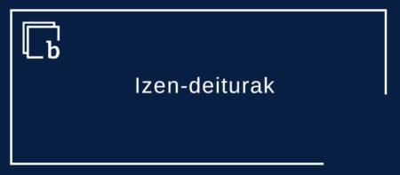 Izen-deiturak zein «izen-telefonoak»
