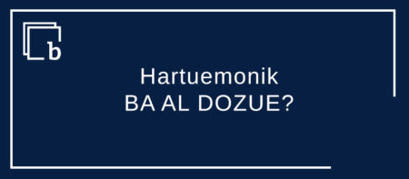 Urliagaz hartuemonik BA AL DOZUE? Hartuemonik AL DOZUE?