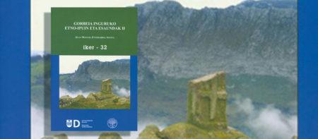'Gorbeia inguruko etno-ipuin eta esaundak (II)' liburu barria