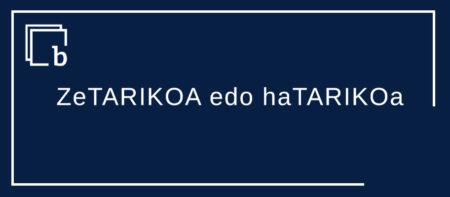 ZeTARIKOa edo haTARIKOa