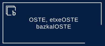 OSTE, etxeOSTE, bazkalOSTE eta dautsazanak