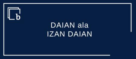 Balio DAIAN  ala Balio IZAN DAIAN?