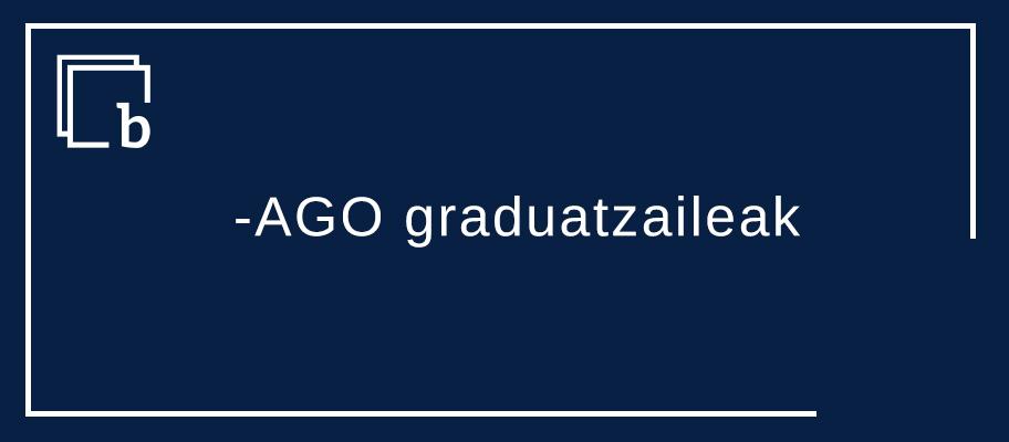 ASKOZ gehiAGO, EZIN HOBETO, HAINBAT HOBEA, ZENBAT ederrAGOA ereduko -AGO graduatzeak