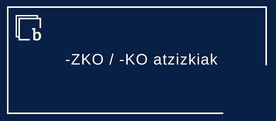 PrebentzioZKO/ PrebentzioKO neurriak
