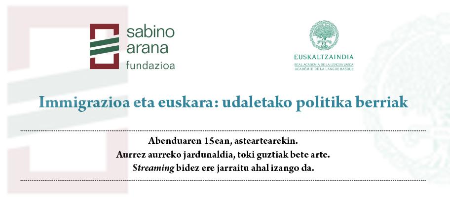 «Immigrazioa eta euskara: udaletako politika berriak» jardunaldia