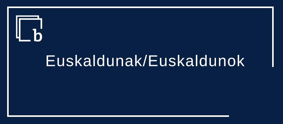 Gu euskaldunak / euskaldunok