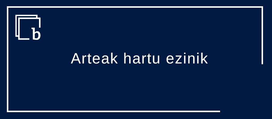 """""""Arteak hartu ezinik dago"""". Zer esan gura dau?"""