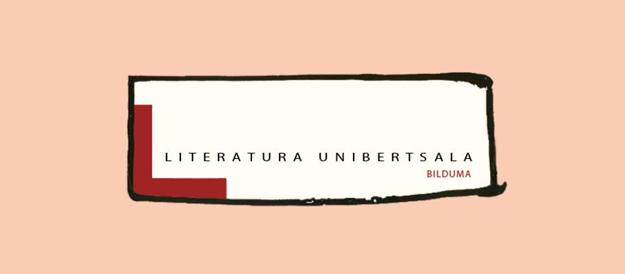 Literatura Unibertsala bilduma osotuten     jarraitzeko, bigarren deialdia egin dau EIZIE alkarteak